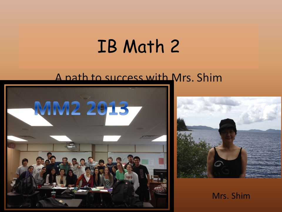 A path to success with Mrs. Shim