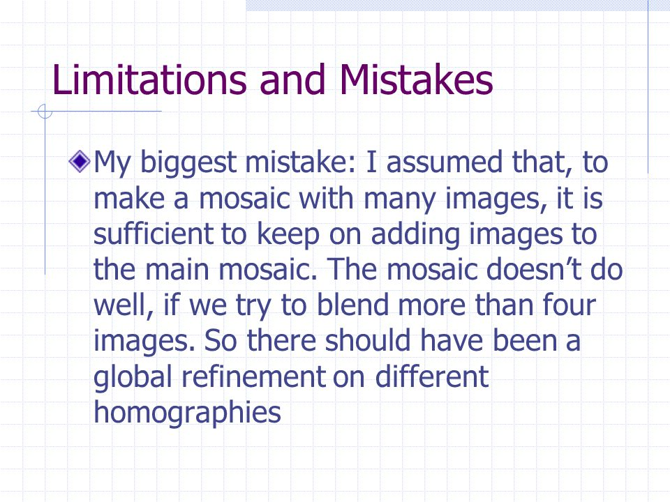 Limitations and Mistakes