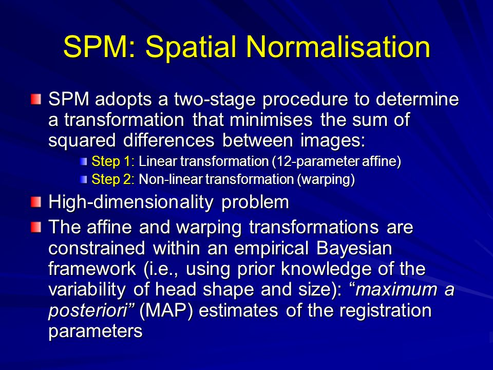 SPM: Spatial Normalisation