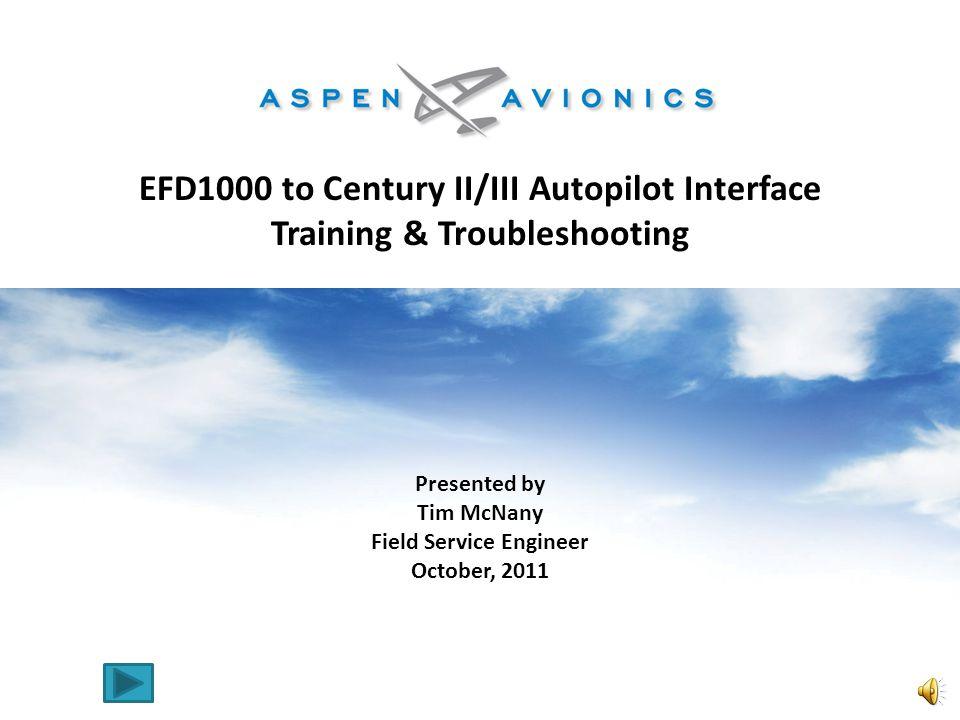 EFD1000 to Century II/III Autopilot Interface