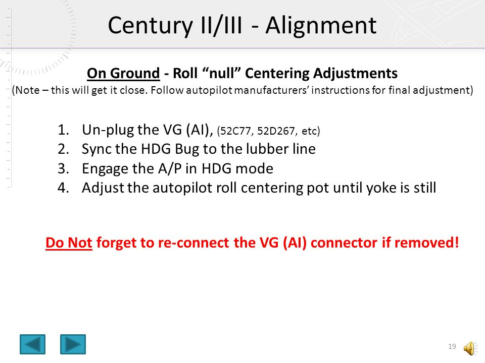 On Ground - Roll null Centering Adjustments