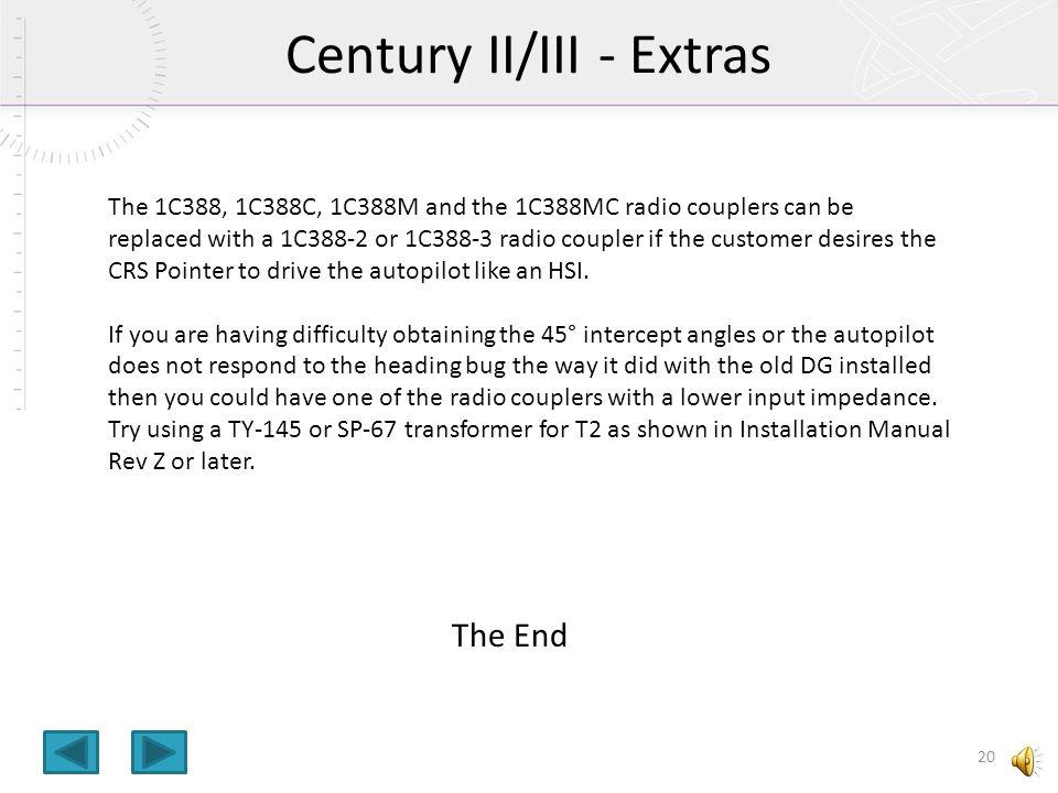 Century II/III - Extras