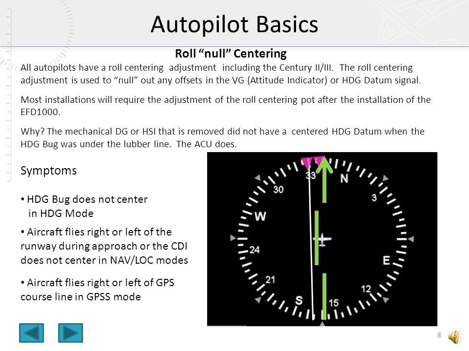 Autopilot Basics Roll null Centering Symptoms