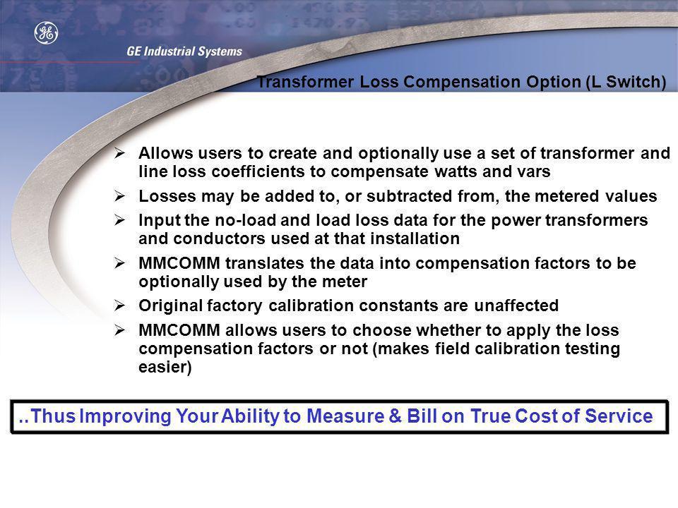 Transformer Loss Compensation Option (L Switch)