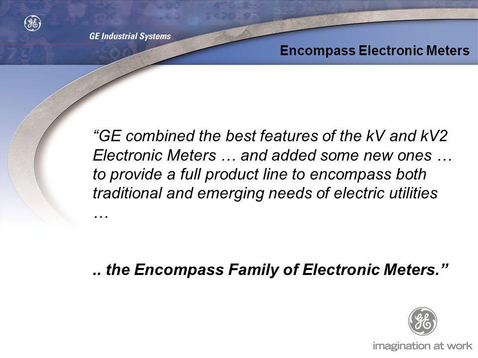 .. the Encompass Family of Electronic Meters.