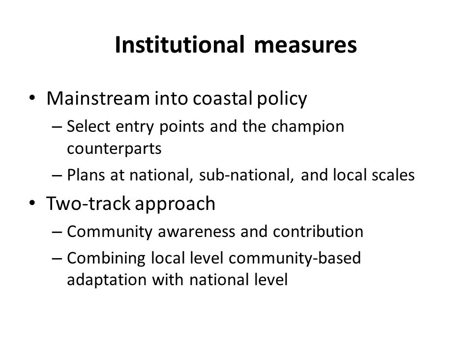 Institutional measures