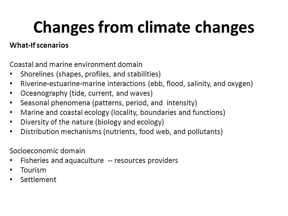 Changes from climate changes