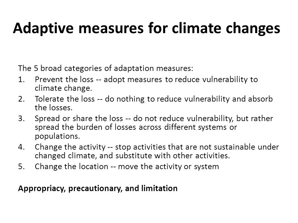 Adaptive measures for climate changes