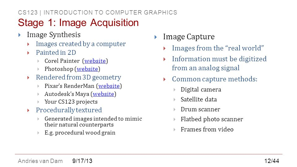 Stage 1: Image Acquisition