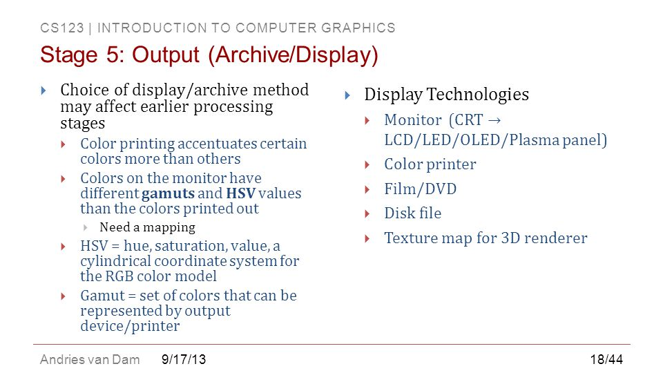 Stage 5: Output (Archive/Display)