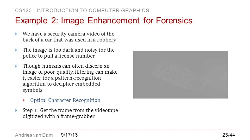 Example 2: Image Enhancement for Forensics