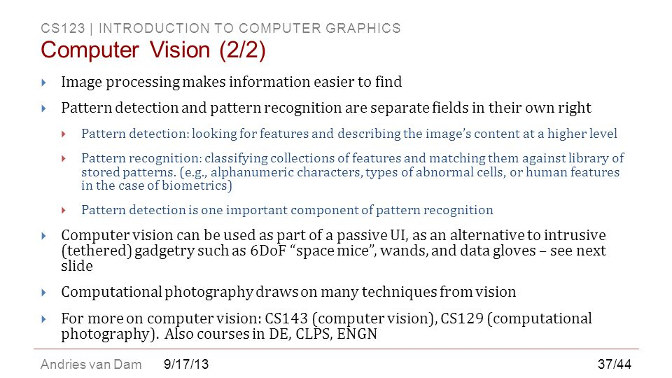 Computer Vision (2/2) Image processing makes information easier to find.