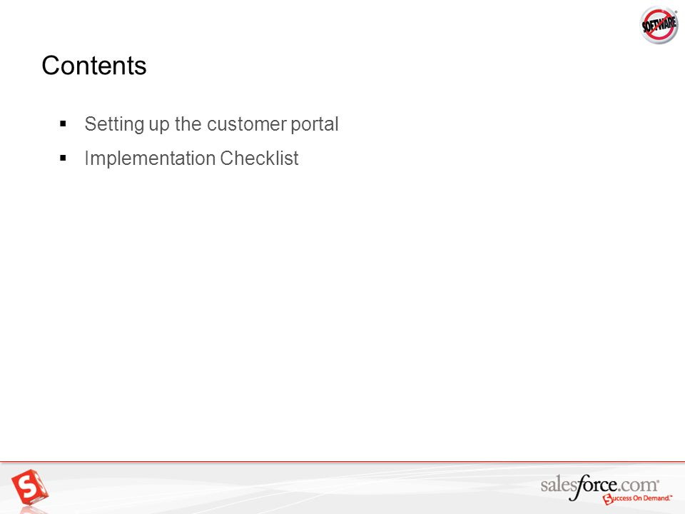 Contents Setting up the customer portal Implementation Checklist