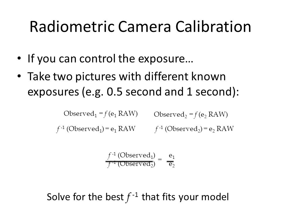 Radiometric Camera Calibration