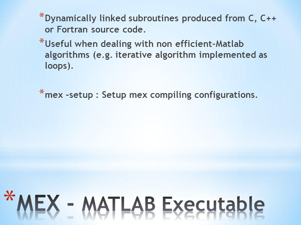 MEX - MATLAB Executable