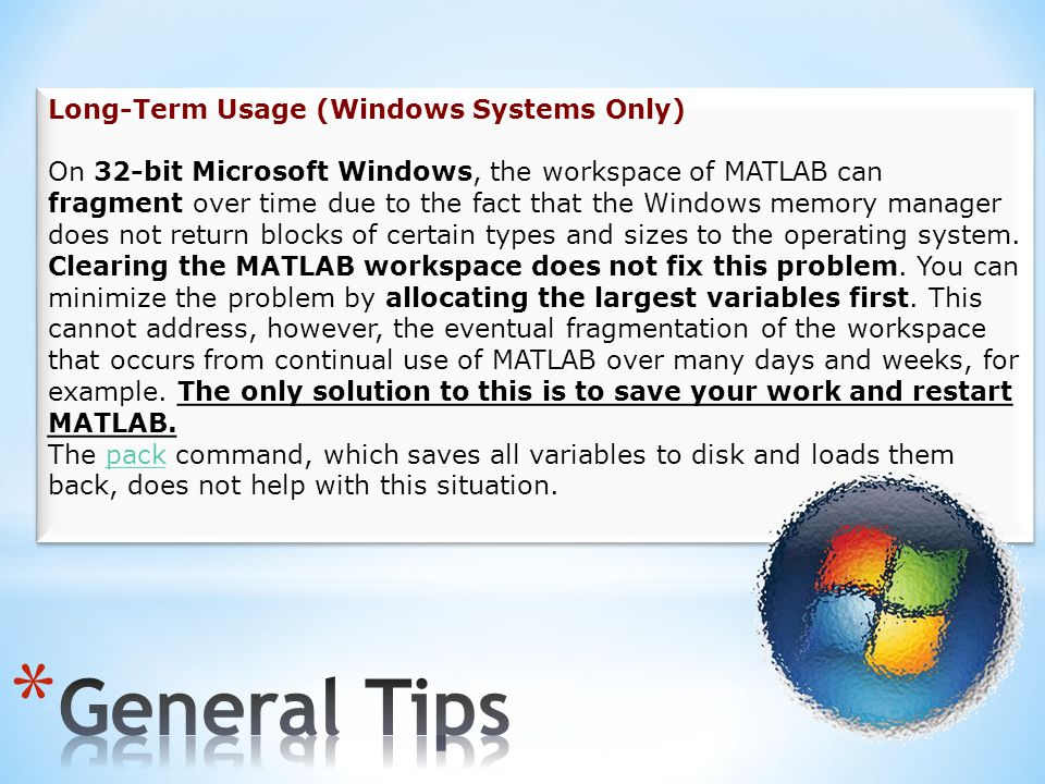 General Tips Long-Term Usage (Windows Systems Only)