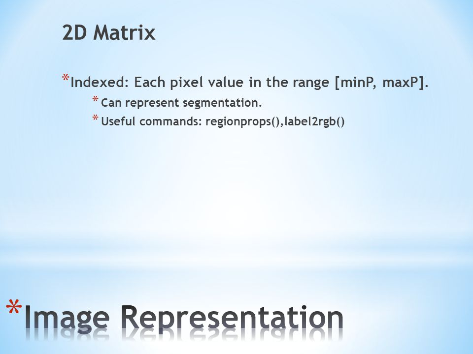 Image Representation 2D Matrix
