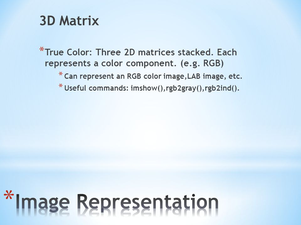 Image Representation 3D Matrix