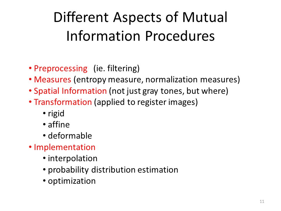 Different Aspects of Mutual Information Procedures