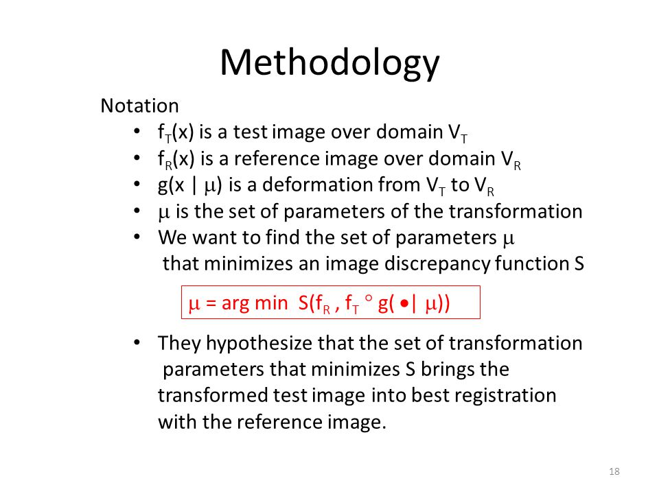 Methodology Notation fT(x) is a test image over domain VT