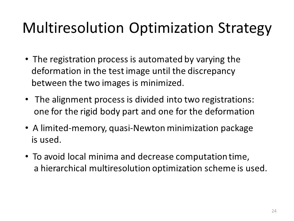 Multiresolution Optimization Strategy