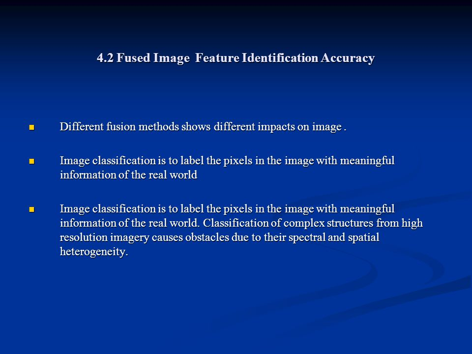 4.2 Fused Image Feature Identification Accuracy