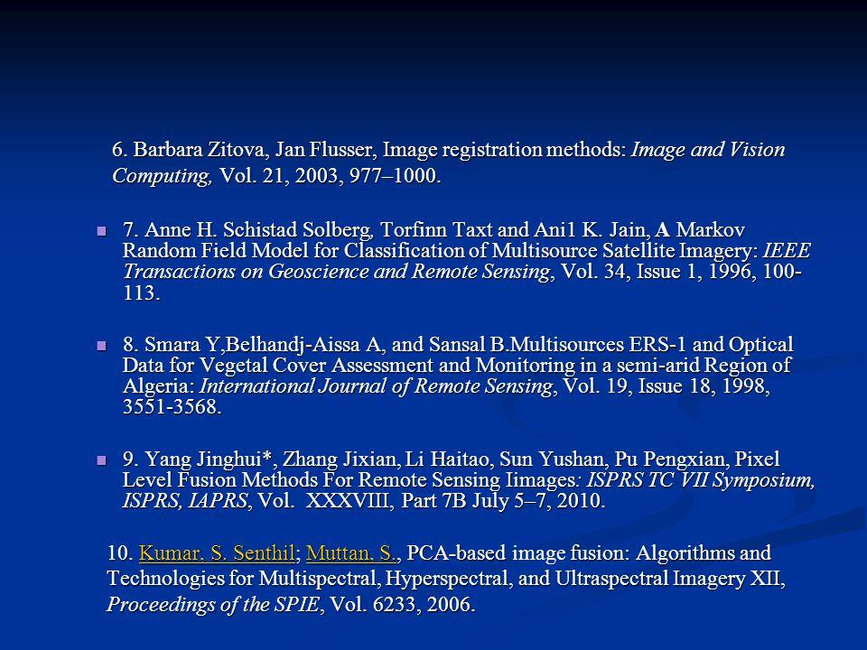6. Barbara Zitova, Jan Flusser, Image registration methods: Image and Vision