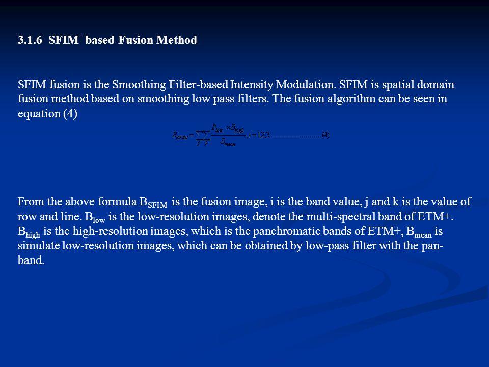 3.1.6 SFIM based Fusion Method
