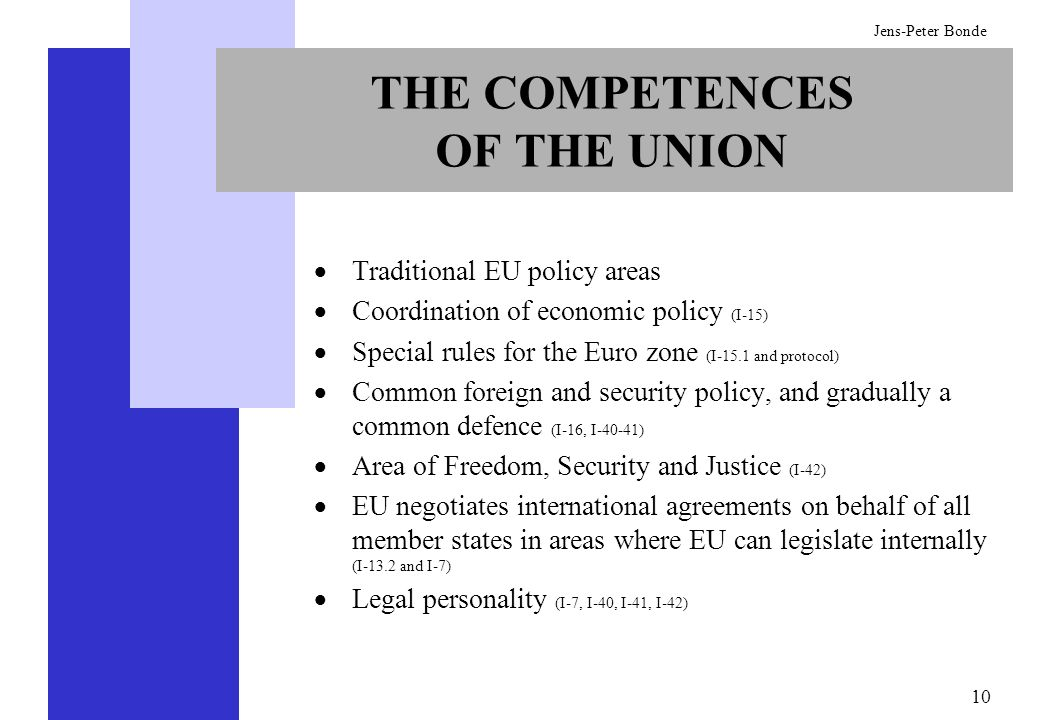 THE COMPETENCES OF THE UNION