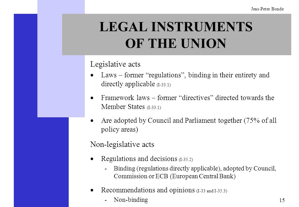 LEGAL INSTRUMENTS OF THE UNION