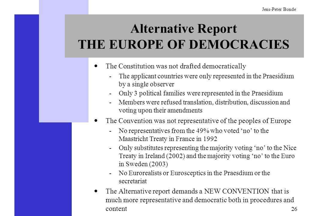 Alternative Report THE EUROPE OF DEMOCRACIES
