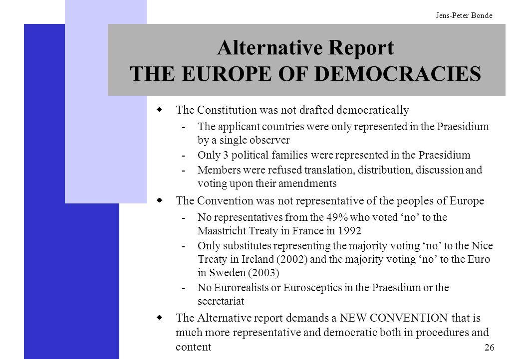 Alternative Report THE EUROPE OF DEMOCRACIES