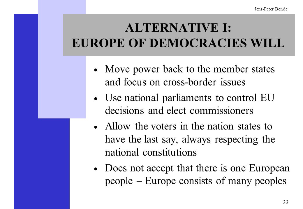 ALTERNATIVE I: EUROPE OF DEMOCRACIES WILL