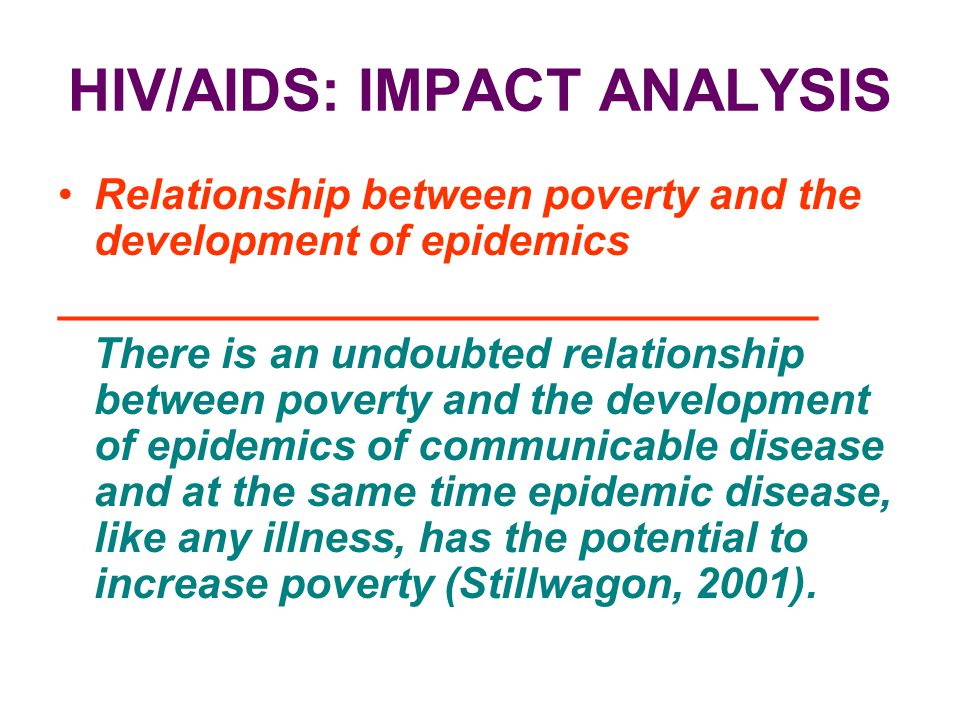 HIV/AIDS: IMPACT ANALYSIS