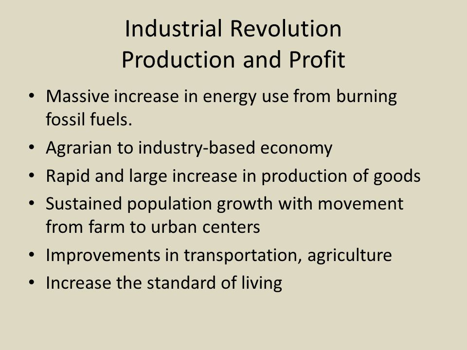 Industrial Revolution Production and Profit