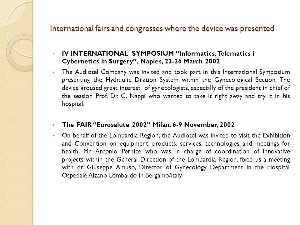 International fairs and congresses where the device was presented
