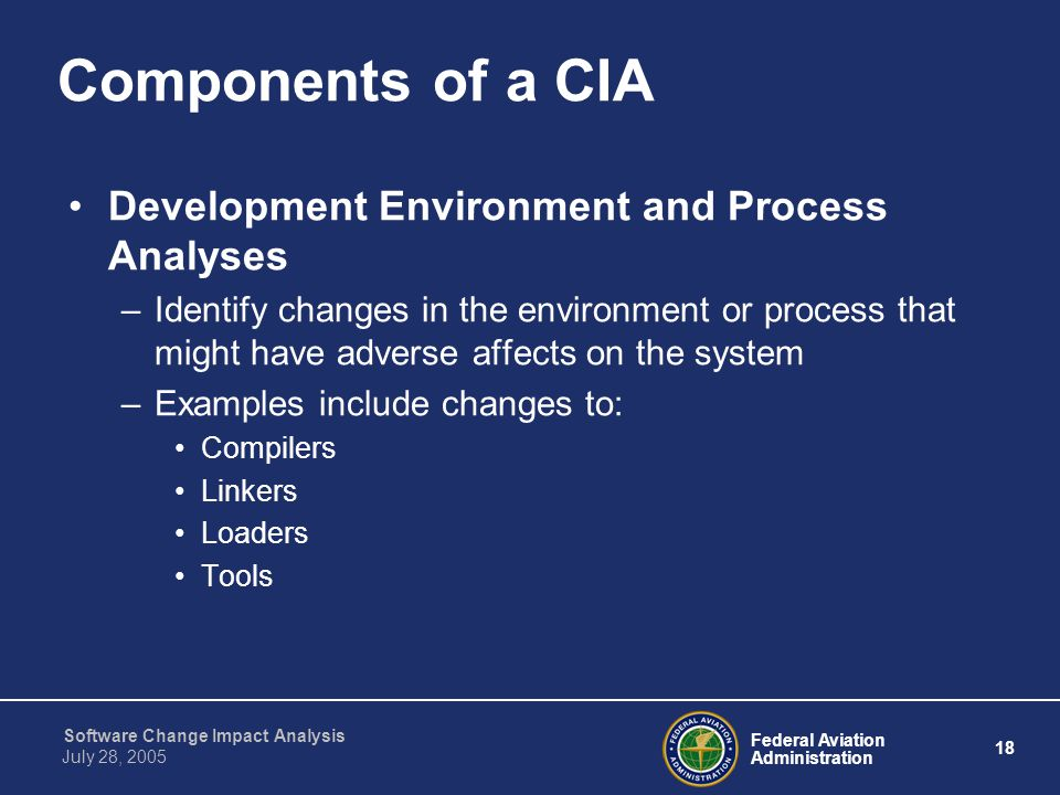 Components of a CIA Development Environment and Process Analyses
