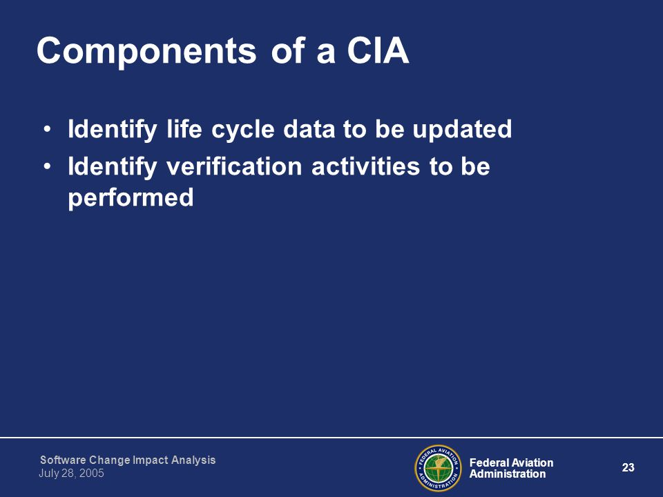 Components of a CIA Identify life cycle data to be updated