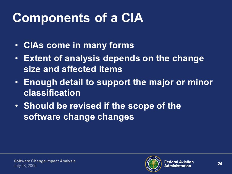 Components of a CIA CIAs come in many forms