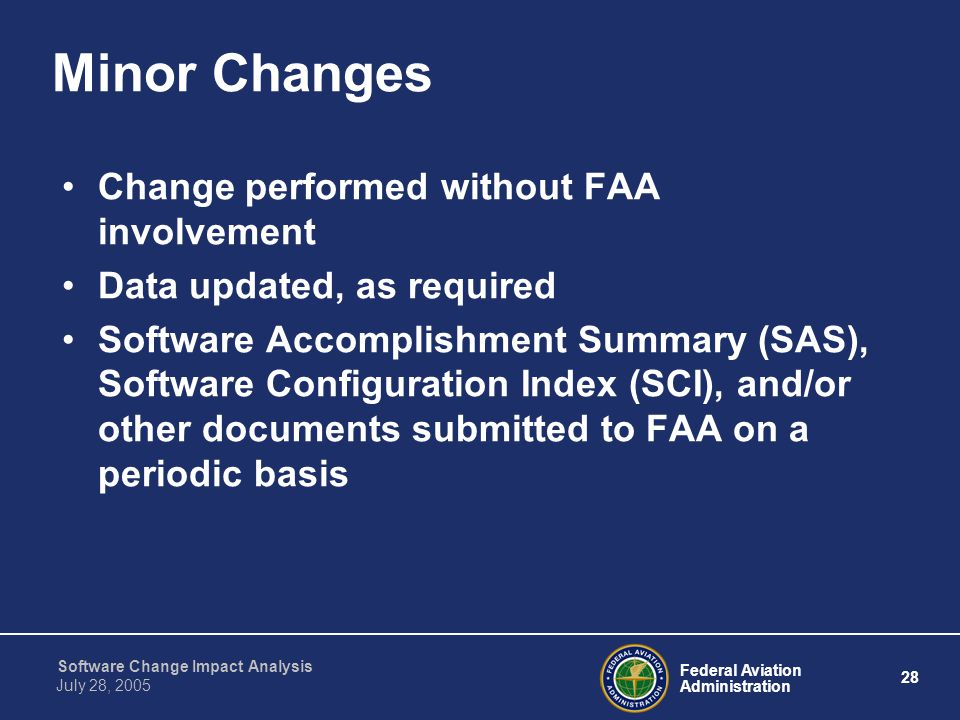 Minor Changes Change performed without FAA involvement