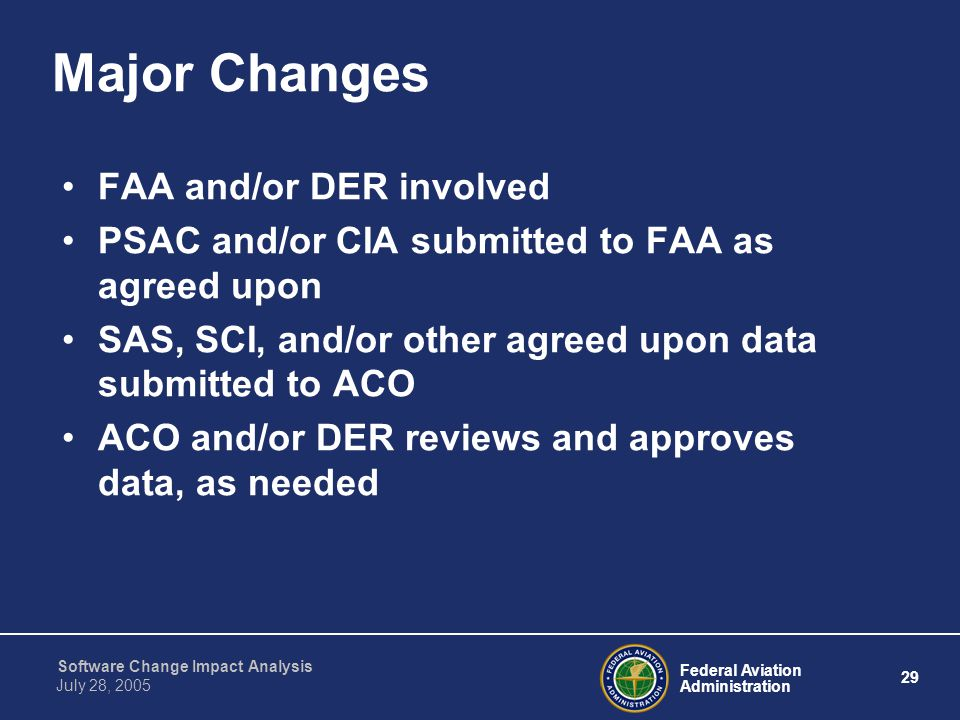 Major Changes FAA and/or DER involved