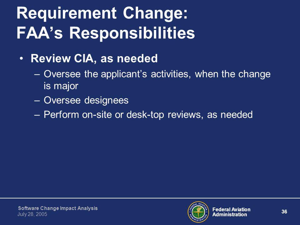 Requirement Change: FAA's Responsibilities