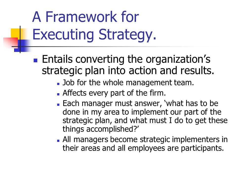 A Framework for Executing Strategy.