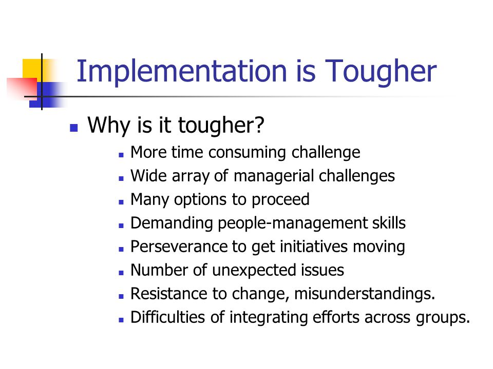 Implementation is Tougher
