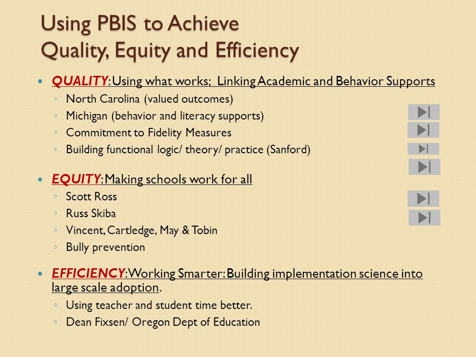 Using PBIS to Achieve Quality, Equity and Efficiency