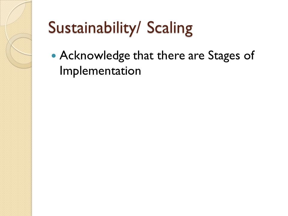 Sustainability/ Scaling