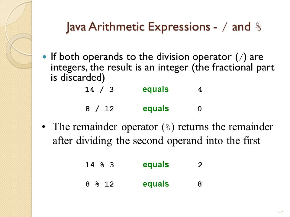Java Arithmetic Expressions - / and %