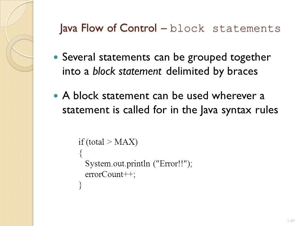 Java Flow of Control – block statements