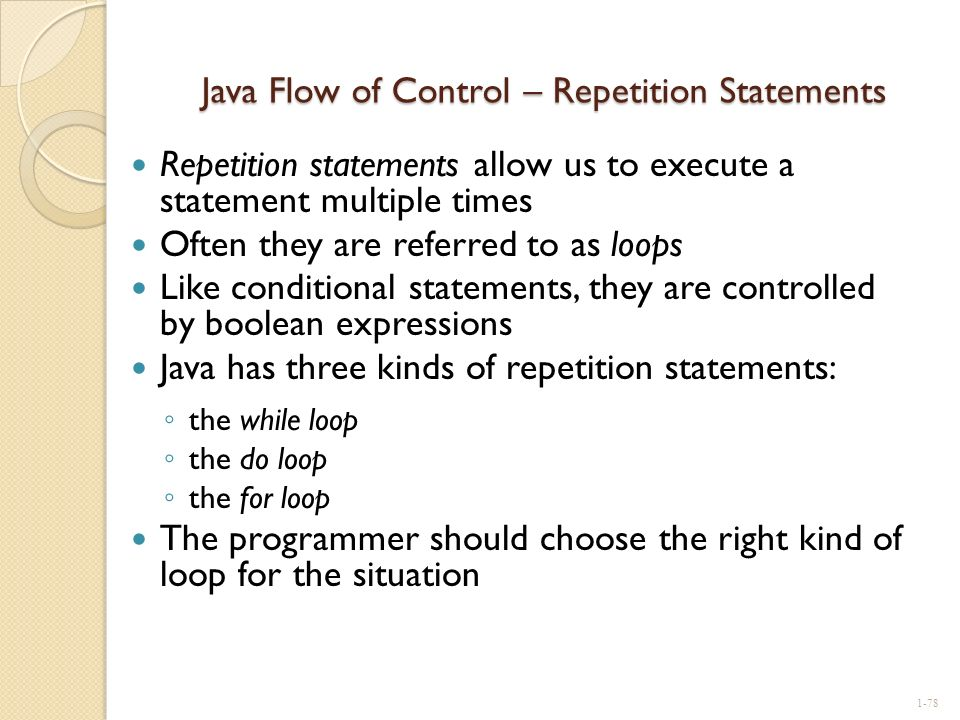 Java Flow of Control – Repetition Statements