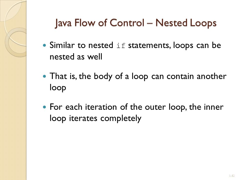 Java Flow of Control – Nested Loops